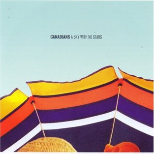 """Canadians – """"A Sky With No Stars"""" – Prod/Rec/Mix/Play – Ghost Records (2007)"""