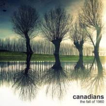 "Canadians – ""The Fall Of 1960"" – Prod/Rec/Mix – Ghost Records (2010)"