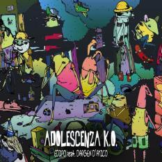 """Edipo feat. Dargen D'Amico – """"Adolescenza K.O."""" Singolo – Prod/Rec/Mix/Play/Composer – Foolica Records (2012)"""