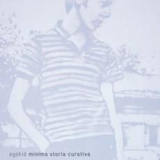 """Egokid – """"Minima Storia Curativa"""" – Mix – Aiuola Dischi (2008)"""