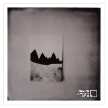 "Broken – ""Capadokya"" – Healing Sound Propagandist (2019)"