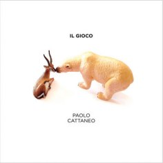 "Paolo Cattaneo – ""Il Gioco"" E.P. – Prod/Rec/Mix/Play – Eclectic Circus (2011)"