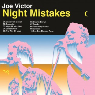 "Joe Victor – ""Night Mistakes"" – Prod/Rec/Mix/Play – Bravo Dischi/Flamingo (2017)"