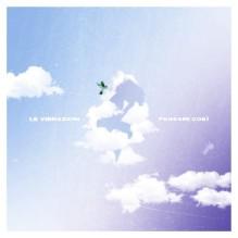 """Le Vibrazioni – """"Pensami Cosi'"""" Singolo – Prod/Rec/Mix/Play – L'Equilibrista (2018)"""