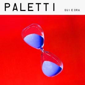 "Paletti – ""Qui e Ora"" – Prod/Play/Rec/Mix – Sugar Music (2015)"