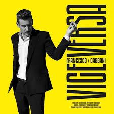 "Francesco Gabbani – ""Viceversa"" (Produzione 4 brani) – Prod/Rec/Play – BMG (2020) #2 Classifica Ufficiale Album FIMI/#1 Classifica Ufficiale Vinili FIMI"