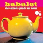 """Babalot – """"Che Succede Quando Uno Muore"""" – Prod/Rec/Mix/Play – Aiuola Dischi"""