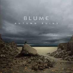 """Blume – """"Autumn Ruins"""" - Rec/Vocal Mix - WTII Record (2013)"""