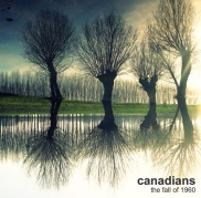 """Canadians – """"The Fall Of 1960″ – Prod/Rec/Mix – Ghost Records"""