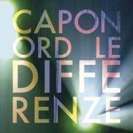 "Caponord – ""Le Differenze"" Single – Play/Arrangements – Warner"