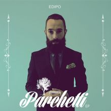 "Edipo – ""Parchetti E.P."" – Prod/Rec/Mix/Play"