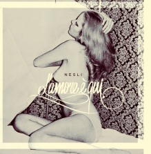 "Nesli – ""L'Amore è Qui"" – Prod/Rec/Mix/Play/Writing – Universal"